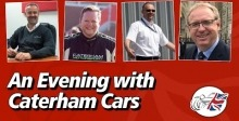 A Evening with Caterham Cars - March 2021